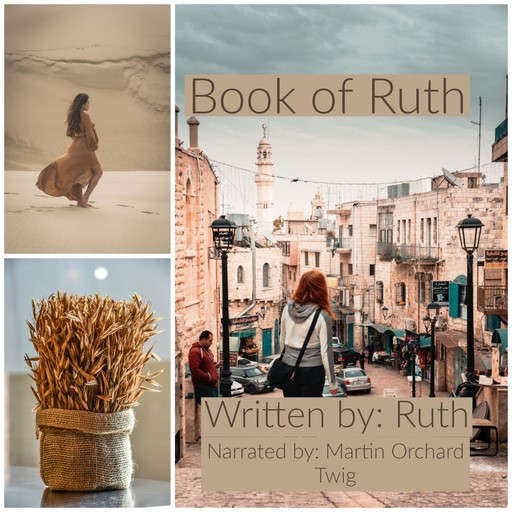 Book of Ruth, The - The Holy Bible King James Version, Ruth