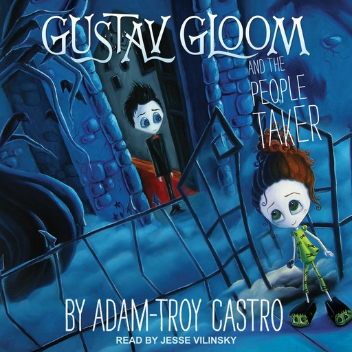 Gustav Gloom and the People Taker, Adam-Troy Castro