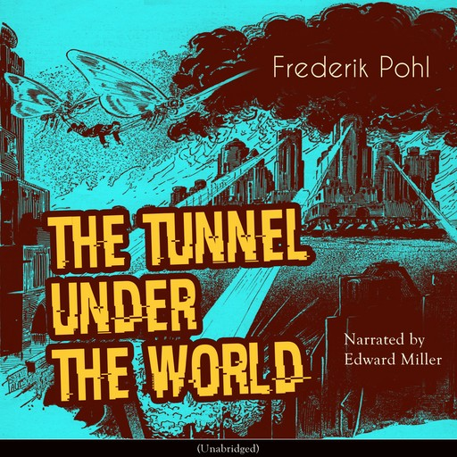 The Tunnel Under the World, Frederik Pohl