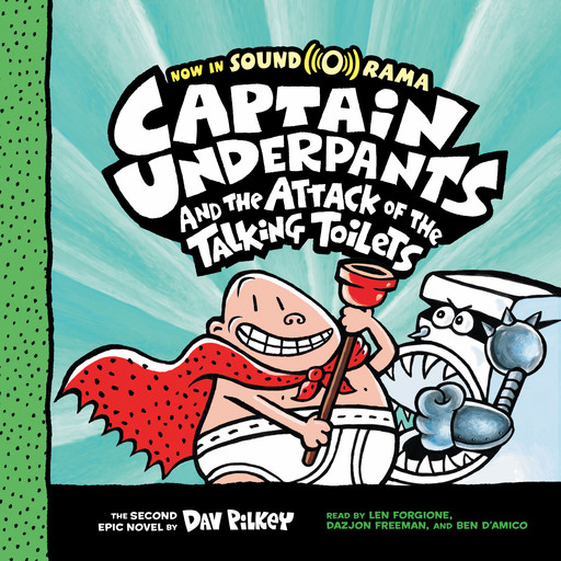 Captain Underpants #2: Captain Underpants and the Attack of the Talking Toilets, Dav Pilkey