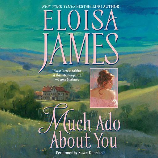 Much Ado About You, Eloisa James