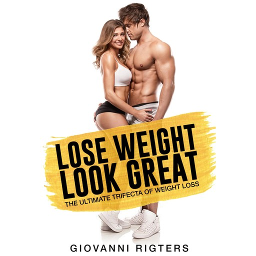 Lose Weight, Look Great, Giovanni Rigters