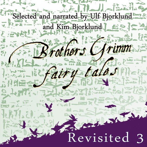 Brothers Grimm Fairy Tales: Revisited, Brothers Grimm