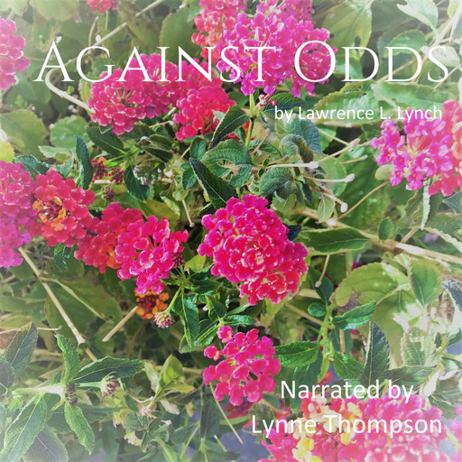Against Odds, Lawrence L.Lynch