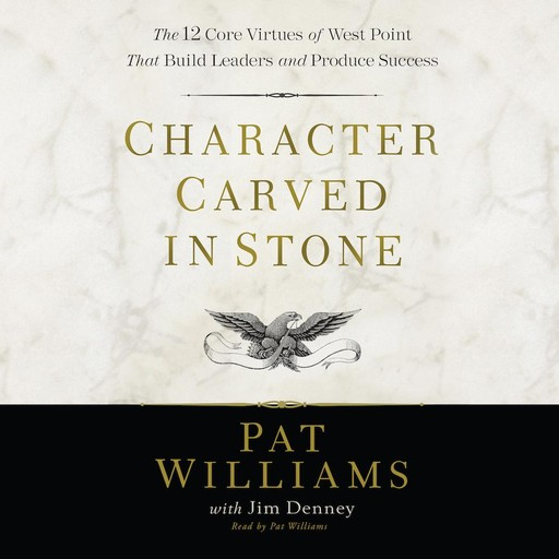 Character Carved in Stone, Jim Denney, Pat Williams