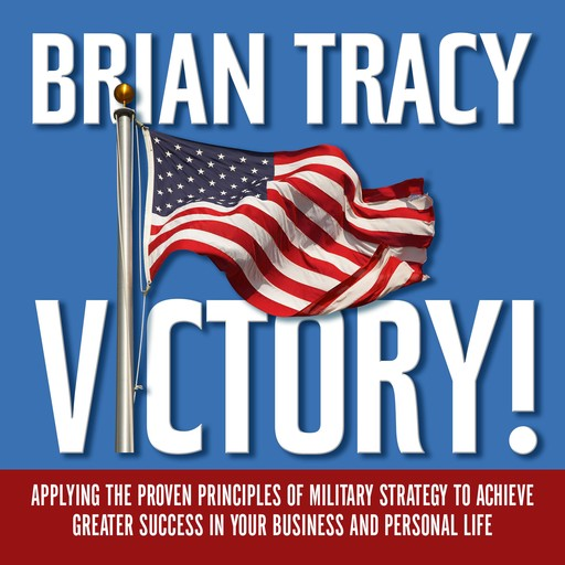 Victory!, Brian Tracy