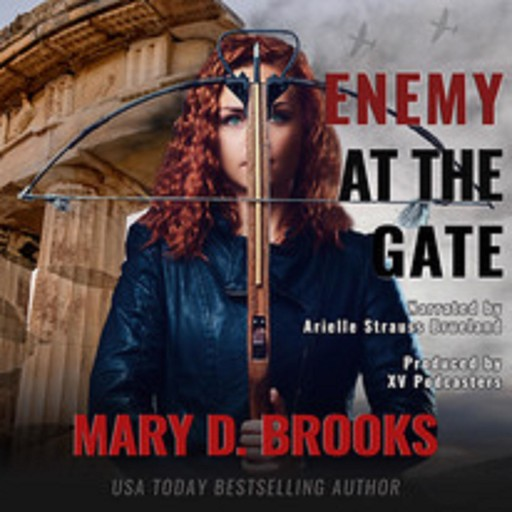 ENEMY AT THE GATE, Mary D. Brooks