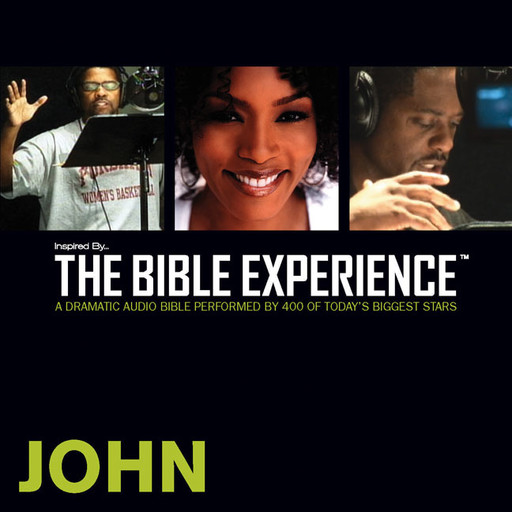Inspired By … The Bible Experience Audio Bible - Today's New International Version, TNIV: (32) John, Zondervan