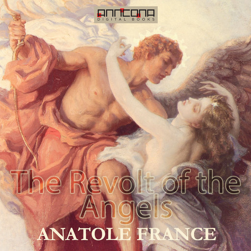 The Revolt of the Angels, Anatole France