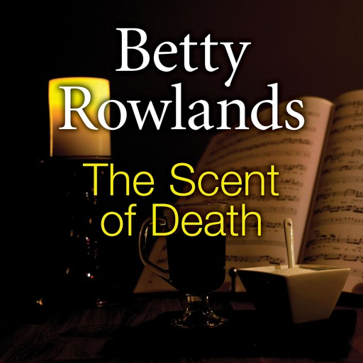 The Scent of Death, Betty Rowlands
