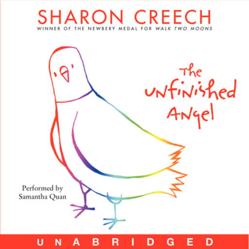 The Unfinished Angel, Sharon Creech