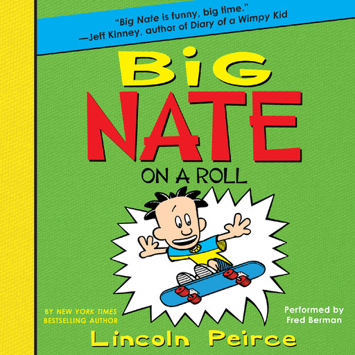 Big Nate on a Roll, Lincoln Peirce