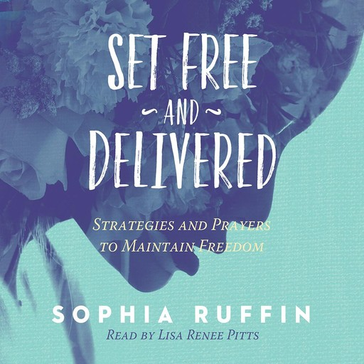 Set Free and Delivered, Sophia Ruffin
