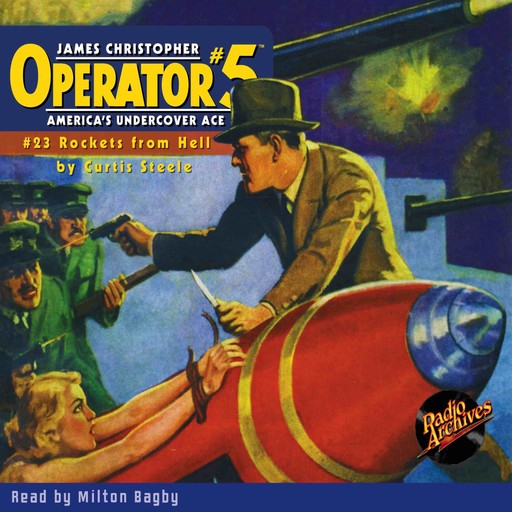 Operator #5: Rockets From Hell, Various, Curtis Steele