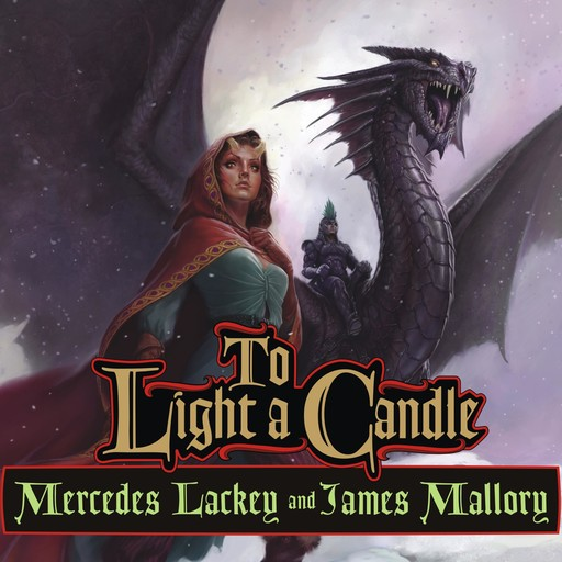 To Light a Candle, Mercedes Lackey, Mallory James