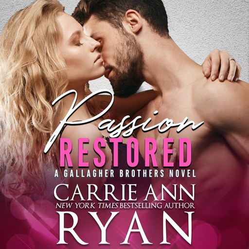 Passion Restored, Carrie Ryan