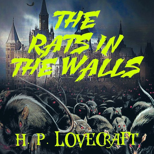 The Rats in the Walls, Howard Lovecraft