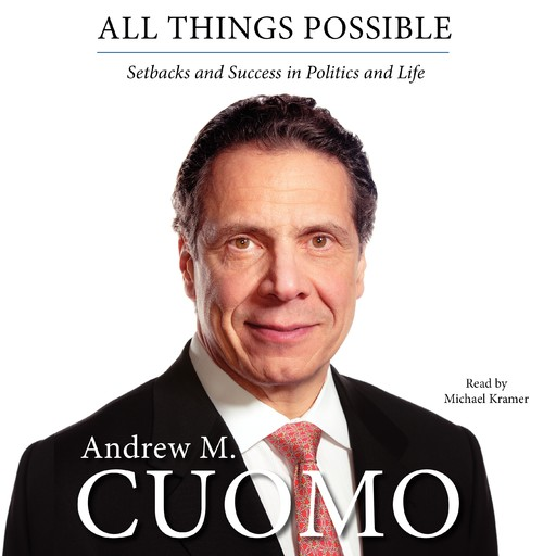 All Things Possible, Andrew M. Cuomo