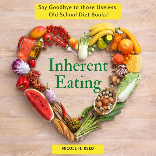 Inherent Eating, Nicole H Reed