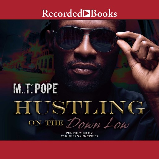 Hustling on the Down Low, M.T. Pope