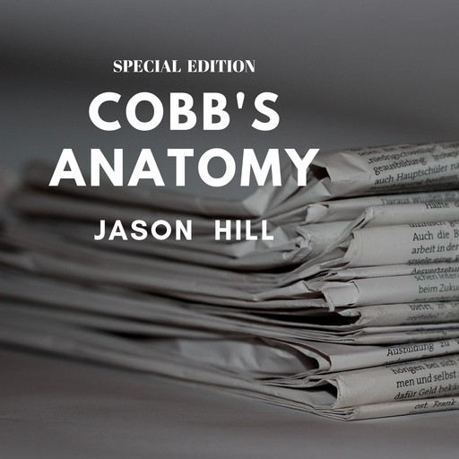 Cobb's Anatomy (Special Edition), Irvin S.Cobb