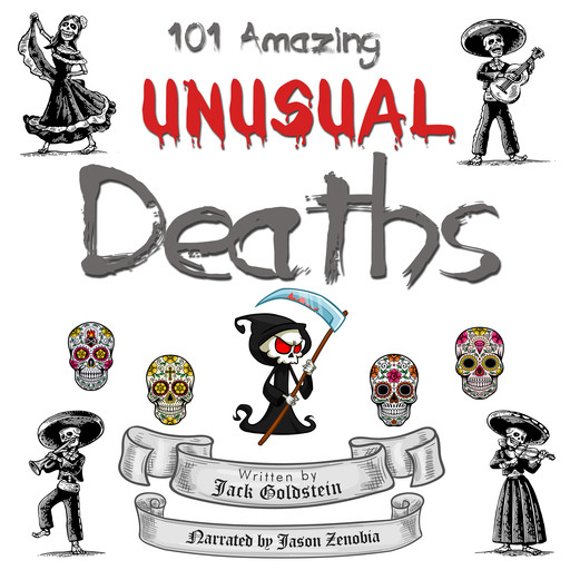 101 Amazing Unusual Deaths, Jack Goldstein