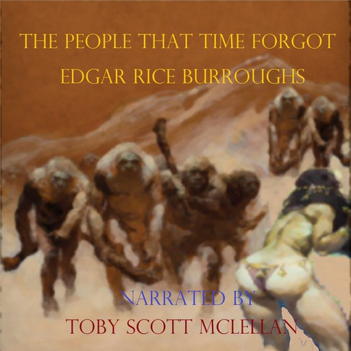 The People That Time Forgot, Edgar Rice Burroughs