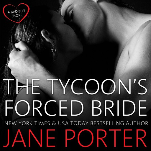 The Tycoon's Forced Bride, Jane Porter