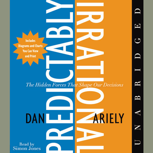 The Predictably Irrational, Dan Ariely