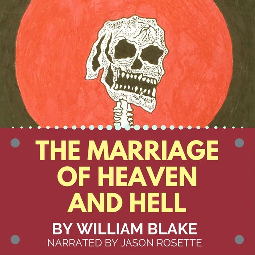 The Marriage of Heaven and Hell, William Blake
