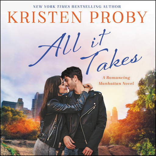 All It Takes, Kristen Proby