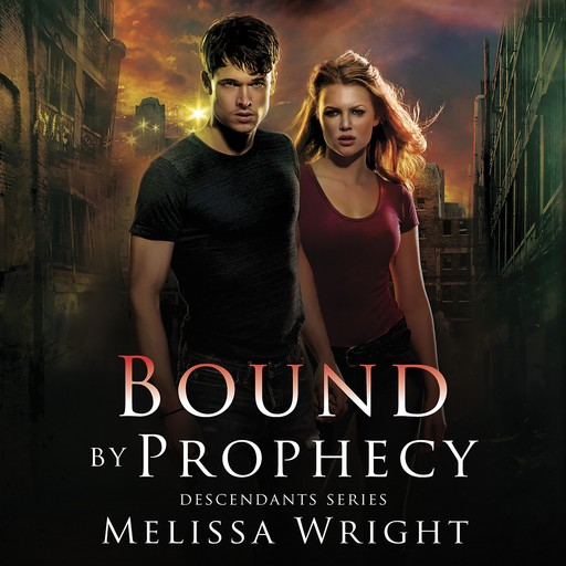 Bound by Prophecy, Melissa Wright