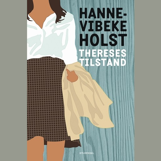 Thereses tilstand, Hanne-Vibeke Holst
