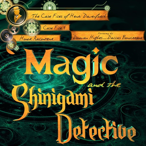 Magic and the Shinigami Detective, Honor Raconteur