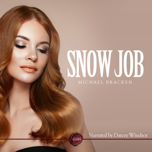Snow Job, Michael Bracken