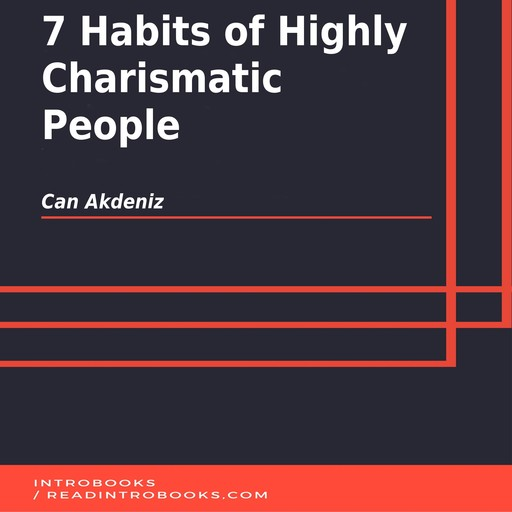 7 Habits of Highly Charismatic People, Can Akdeniz, Introbooks Team