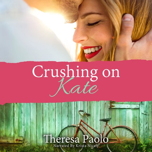 Crushing on Kate, Theresa Paolo