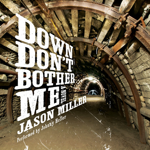 Down Don't Bother Me, Jason Miller