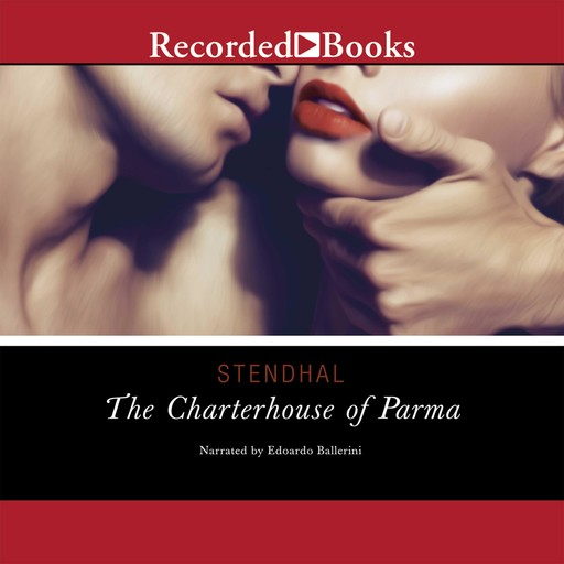 The Charterhouse of Parma, Stendhal