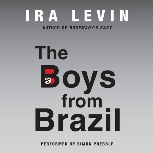 The Boys from Brazil, Ira Levin