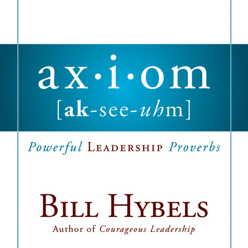 Axiom, Bill Hybels