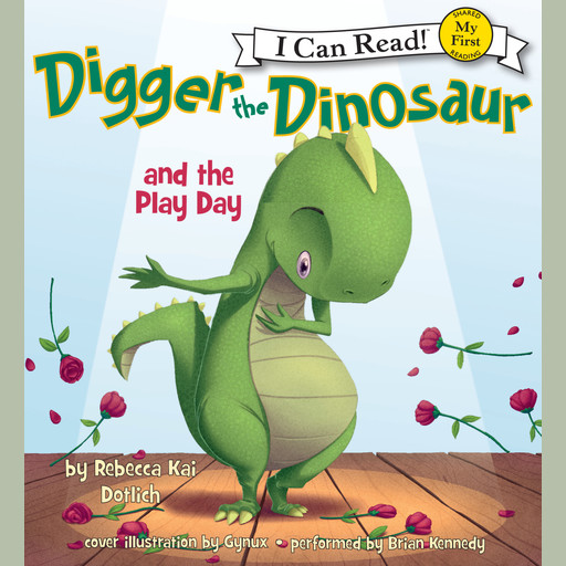 Digger the Dinosaur and the Play Day, Rebecca Dotlich