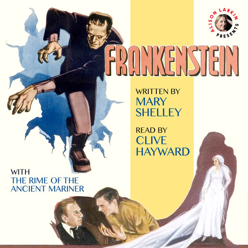 Frankenstein with The Rime of the Ancient Mariner, Mary Shelley