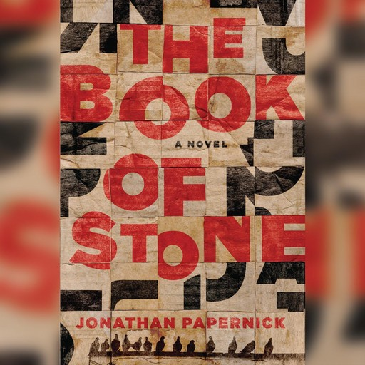 The Book of Stone, Jonathan Papernick