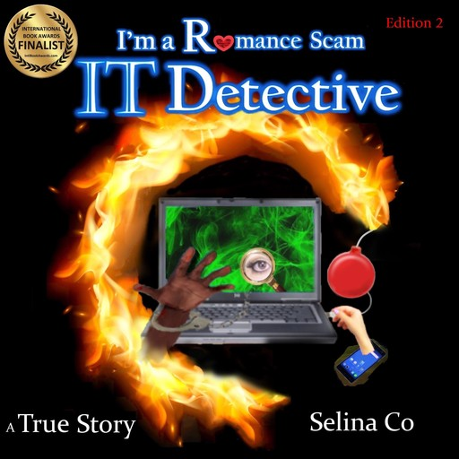 I'm a Romance Scam IT Detective (Edition 2), Selina Co