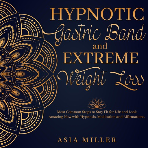 Hypnotic Gastric Band, ASIA MILLER