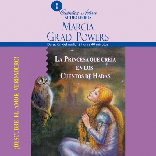 The Princess who belived in Fairy Tales / La princesa que creía en los cuentos de hadas, Marcia Grad Powers