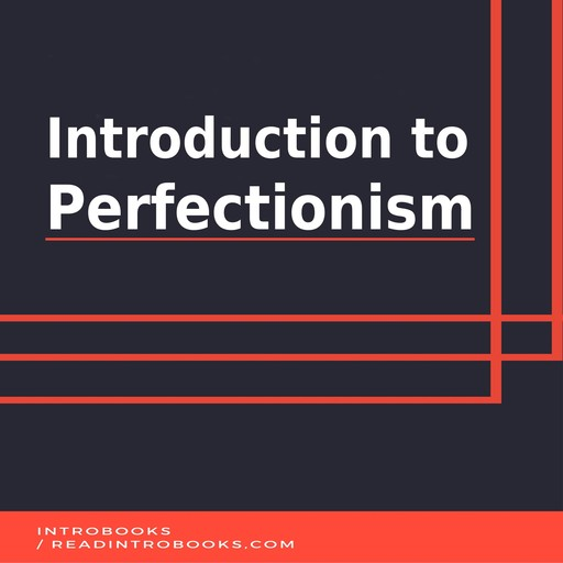 Introduction to Perfectionism, Introbooks Team