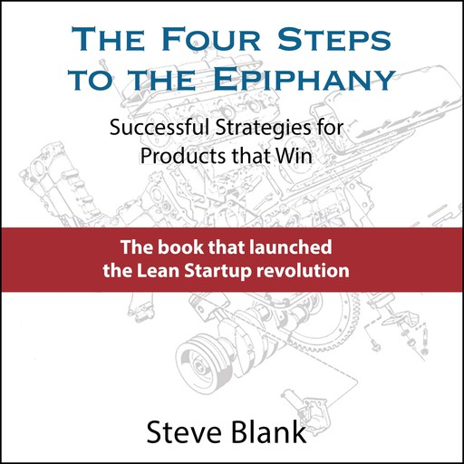 The Four Steps to the Epiphany, Steven Blank