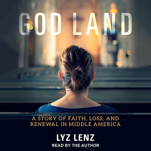 God Land, Lyz Lenz